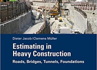 Estimating in Heavy Construction By Dieter Jacob
