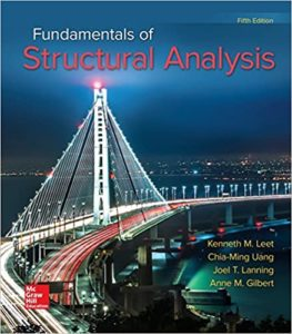 Fundamentals of Structural Analysis 5th Edition By Kenneth M. Leet