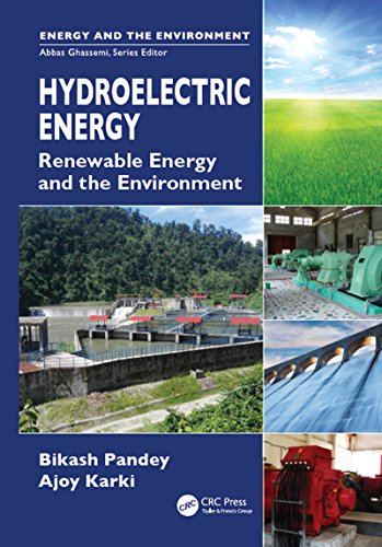 Hydroelectric Energy: Renewable Energy and the Environment By Bikash Pandey