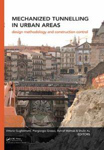 Mechanized Tunnelling in Urban Areas By Vittorio Guglielmetti