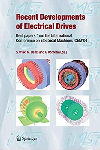 Recent Developments of Electrical Drives By Slawomir Wiak