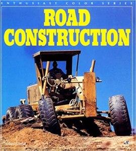 Road Construction By Robert Genat