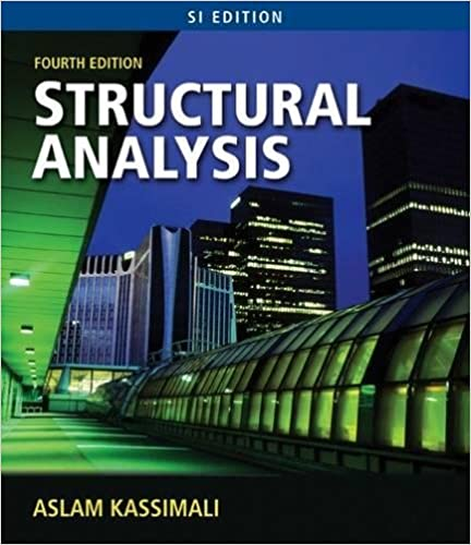 Structural Analysis, SI Edition By Aslam Kassimal