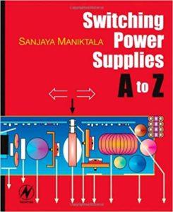Switching Power Supplies A to Z By Sanjaya Maniktala