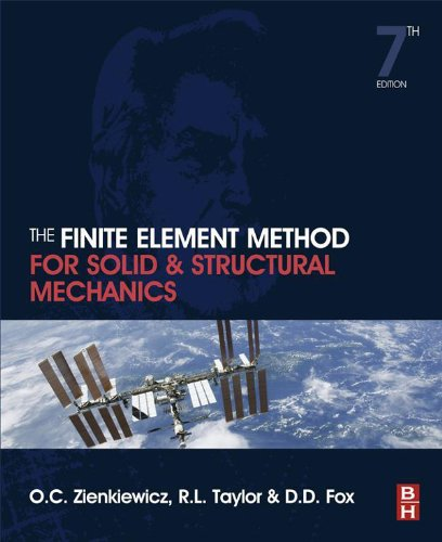 The Finite Element Method for Solid and Structural Mechanics By Olek C Zienkiewicz