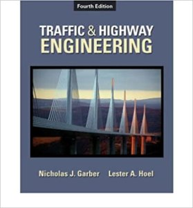 Traffic and Highway Engineering By Nicholas Garber