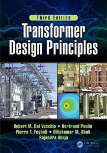 Transformer Design Principles 3rd Edition By Robert Del Vecchio