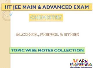Alcohol, Phenol & Either (Chemistry) Notes for IIT-JEE Exam