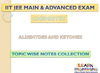 Aldehydes and Ketones (Chemistry) Notes for IIT-JEE Exam