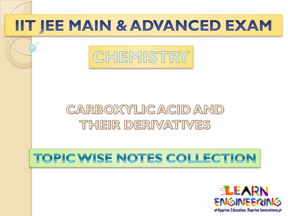 Carboxylic Acid and their Derivatives (Chemistry) Notes for IIT-JEE Exam