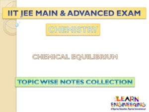 Chemical Equilibrium (Chemistry) Notes for IIT-JEE Exam