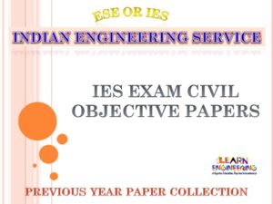 IES Objective Civil Engineering Previous Years Papers Collection