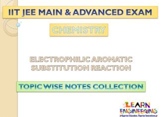 Electrophilic Aromatic Substitution Reaction (Chemistry) Notes for IIT-JEE Exam