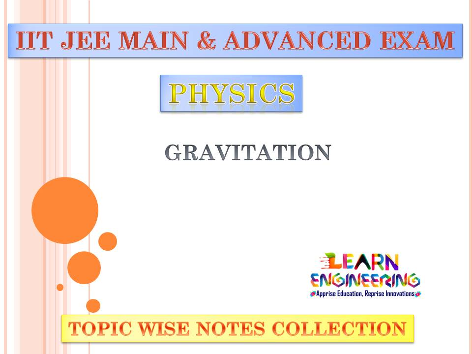 Gravitation (Physics) Notes for IIT-JEE Exam