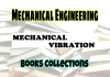 Mechanical Vibration Books Collection