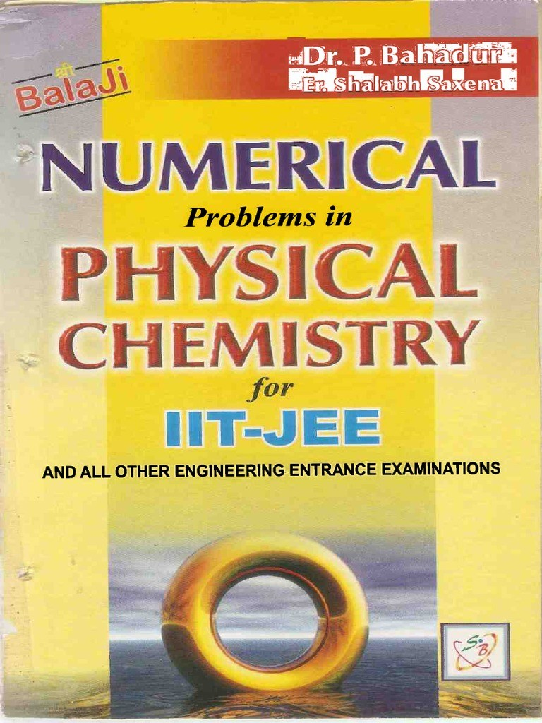 Numerical Problems in Physical Chemistry By P.Bahadur