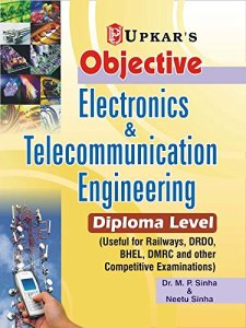 Objective Electronics & Telecommunication Engineering (Diploma Level) By Dr.M.P.Sinha