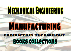 Production Technology Books Collection