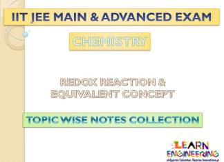 Redox Reaction and Equivalent Concept (Chemistry) Notes for IIT-JEE Exam