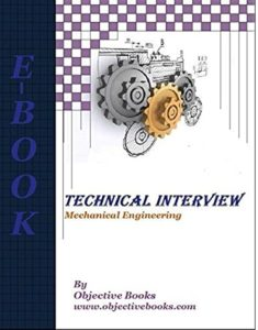 Technical Interview Mechanical Engineering By Objective Books