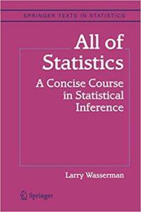 All of Statistics By Larry Wasserman