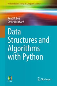 Data Structures and Algorithms with Python By Kent D. Lee