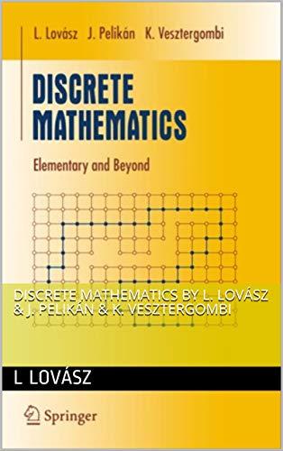 Discrete Mathematics By L. Lovasz