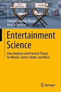 Entertainment Science By Thorsten Hennig-Thurau and Mark B. Houston