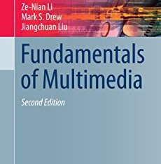 Fundamentals of Multimedia By Ze-Nian Li