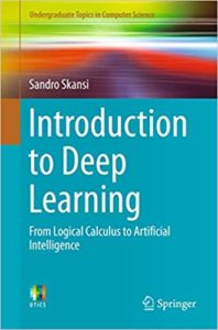 Introduction to Deep Learning By Sandro Skansi