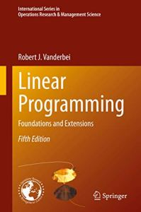 Linear Programming By Robert J. Vanderbei