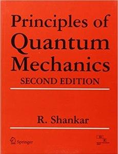 Principles of Quantum Mechanics By R. Shankar