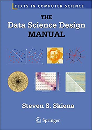 The Data Science Design Manual By Steven S. Skiena