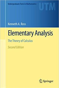 Elementary Analysis By Kenneth A. Ross
