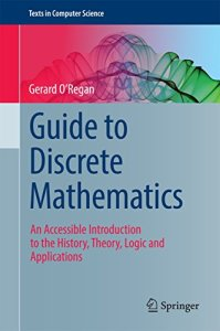 Guide to Discrete Mathematics By Gerard O Regan