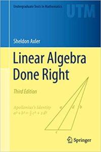 Linear Algebra Done Right By Sheldon Axler