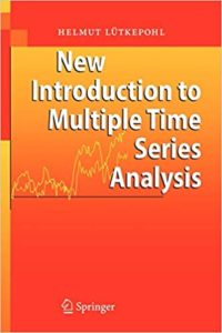 New Introduction to Multiple Time Series Analysis By Helmut Lutkepohl