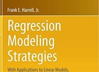 Regression Modeling Strategies By Frank E. Harrell Jr