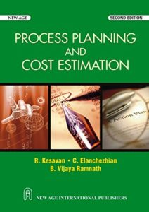 ME8793 Process Planning and Cost Estimation