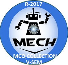 Mechanical Engineering R2017 Fifth Semester Subjects MCQ