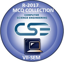 Computer Science Engineering R2017 Seventh Semester Subjects MCQ