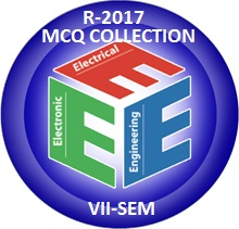 Electrical and Electronics Engineering R2017 Seventh Semester Subjects MCQ