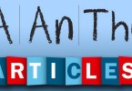 Learn English Grammar - 9 Rules Of Article- a, an, the or 'thee'?