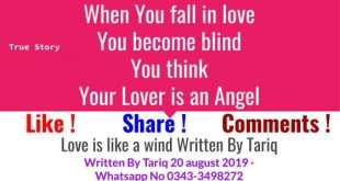 Love Is Like A Wind ! True Love Story Written By Tariq