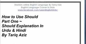 How-to-Use-Should-Part-One-Should-Explanation-In-Urdu-Hindi-By-Tariq-Aziz-300x155 How to Use Should ~ Should Explanation In Urdu