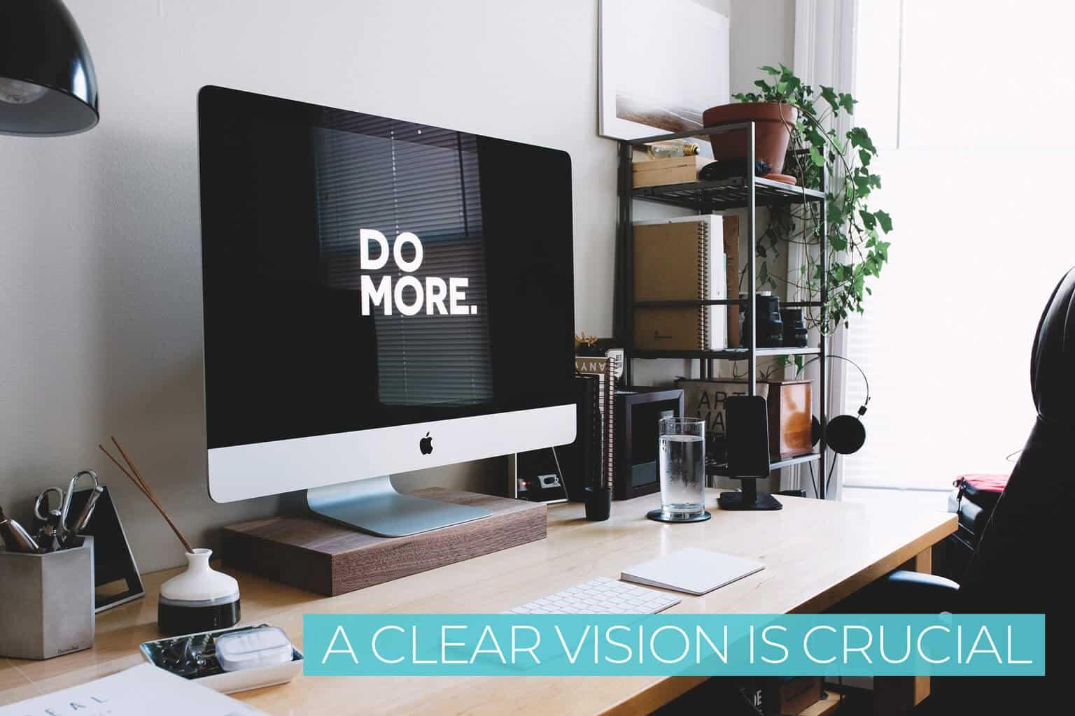 Achieve your dreams through clarity
