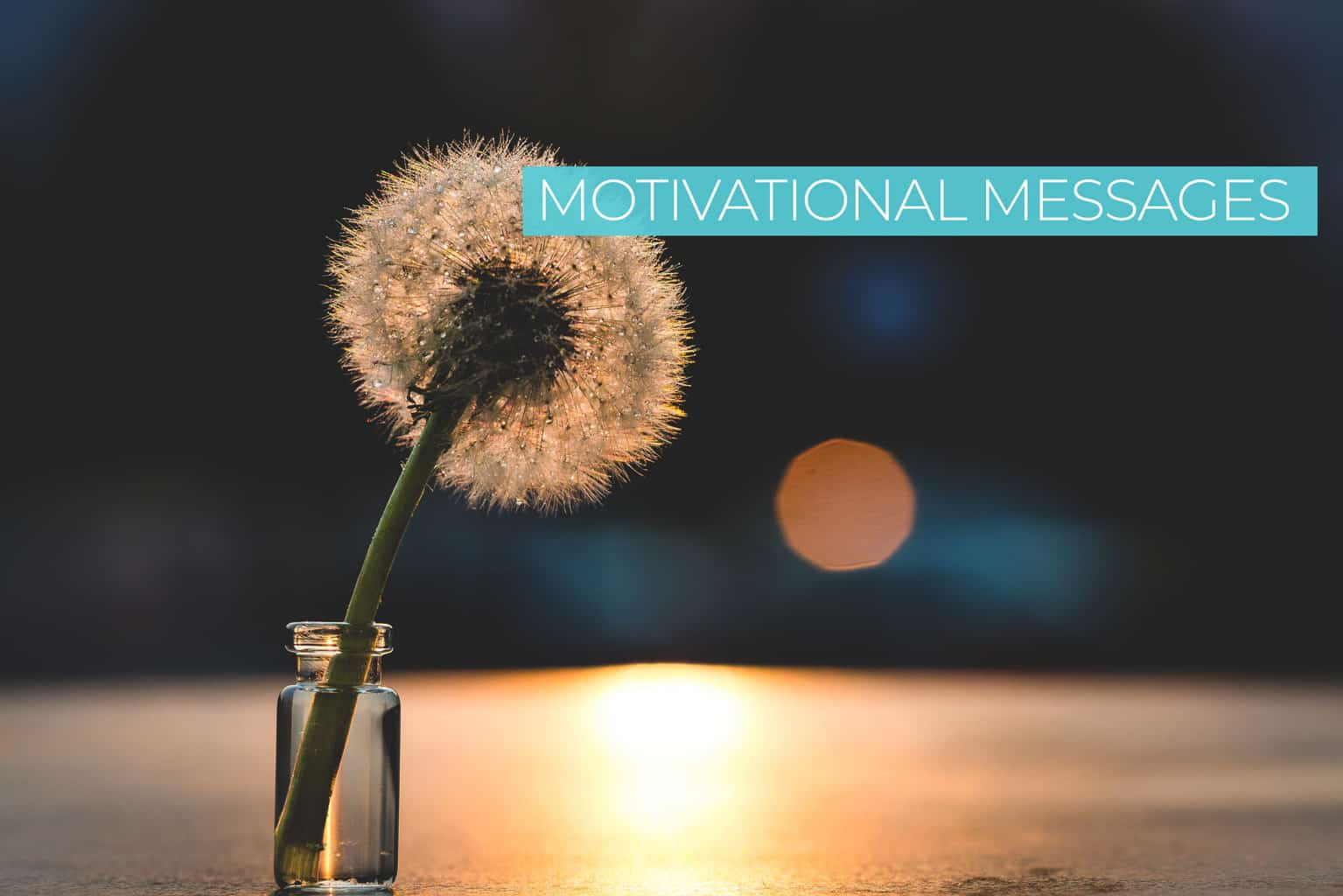 Motivational Messages - Inspirational Quotes