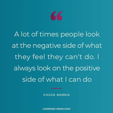 """""""A lot of times people look at the negative side of what they feel they can't do. I always look on the positive side of what I can do"""" - Chuck Norris Quotes"""