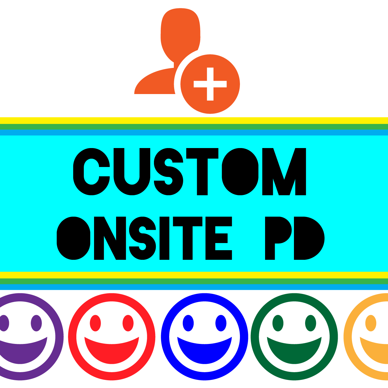 Custom Onsite Visit – School Tailored PD