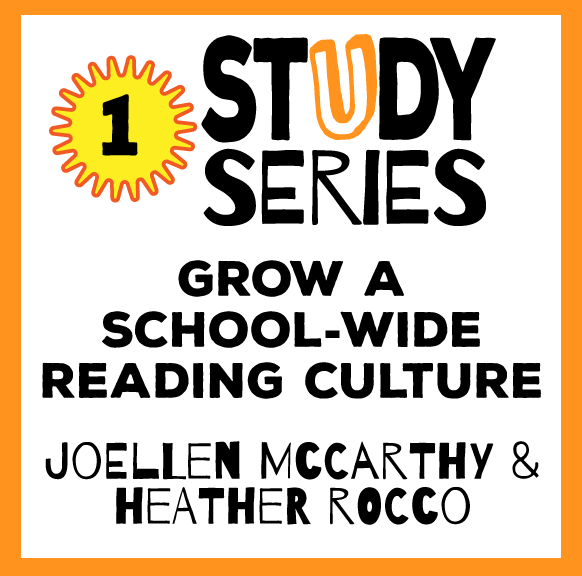 Study Series Session: Grow a School-wide Reading Culture